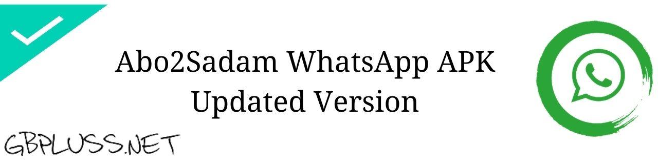 Abo2Sadam WhatsApp Apk Download