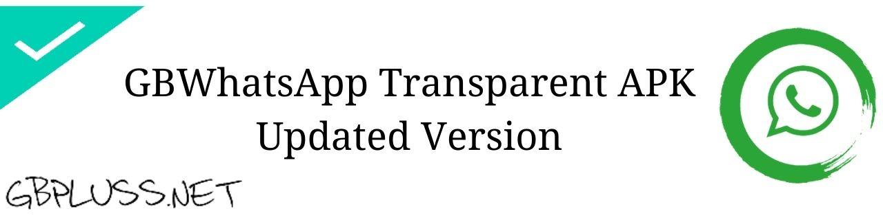 GBWhatsApp Transparent Apk Download