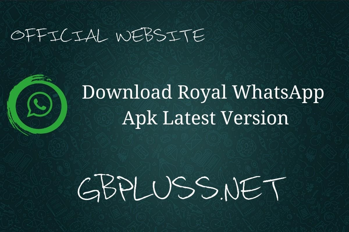 Royal WhatsApp apk