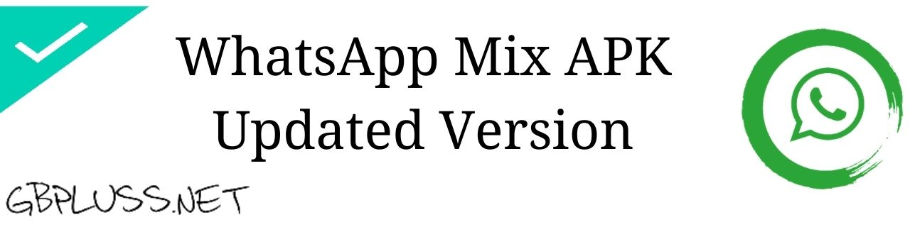 WhatsApp Mix Apk Download