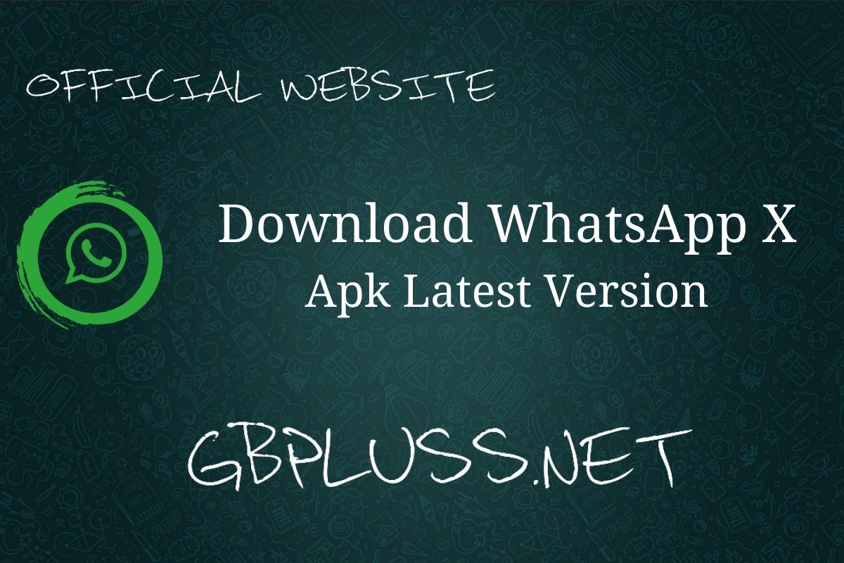 WhatsApp X apk